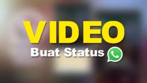 Download Video Buat Status Whatsapp (WA) Keren dan Lucu Terbaru 2018