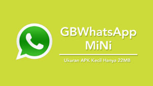 Download GBWhatsApp Mini APK MOD Ringan Versi Terbaru 2018