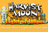 Download Harvest Moon Light Of Hope Mod Apk Bahasa Indonesia Special Edition Android