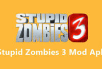 Download Game Stupid Zombies Mod Apk Unlimited Money Lives Terbaru
