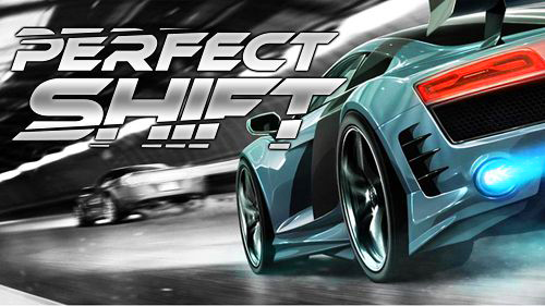 Download Game Perfect Shift Mod Apk Unlimited Money Terbaru