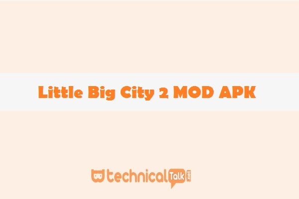 Little Big City 2 MOD APK - Download Little Big City 2 v9.4.0 APK for android