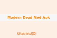 Modern Dead Mod Apk
