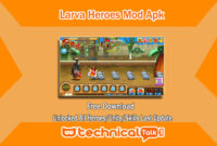 Larva Heroes Mod Apk