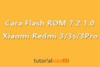 Cara Flash ROM 7.2.1.0 Pada Xiaomi Redmi 3/3s/3Pro Terbaru 2020