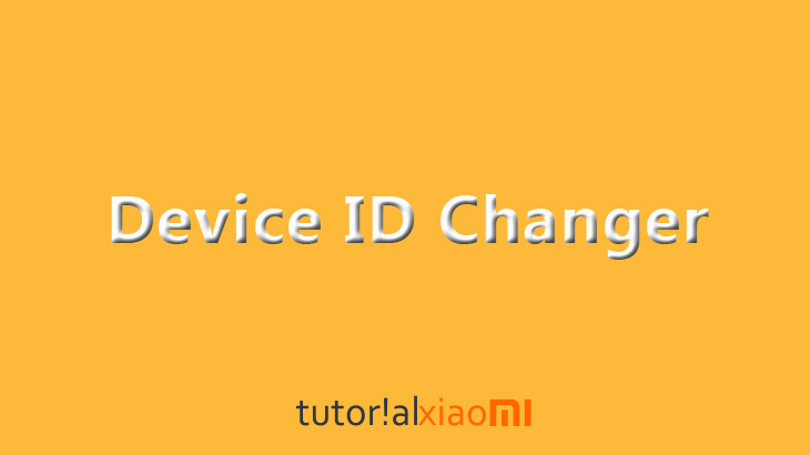 Download Device ID Changer Pro - Aplikasi Pengubah ID Ponsel Android